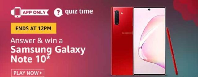 Amazon Quiz Answers for 22nd July 2020 - Win Samsung Galaxy Note 10